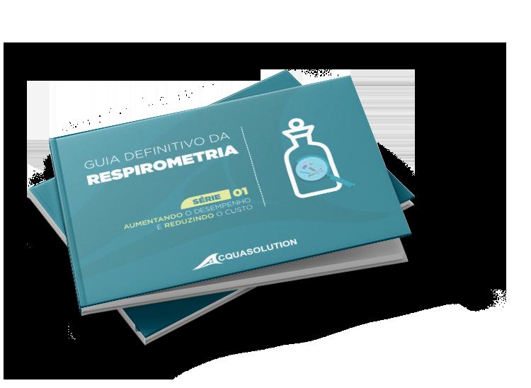 e-Book Guia Definitivo da Respirometria | Acquasolution Tratamento de Água e Efluentes